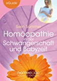img - for Hom opathie in der Schwangerschaft und Babyzeit (eGuide) (German Edition) book / textbook / text book