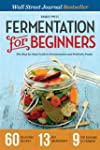 Fermentation for Beginners: The Step-...
