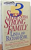 Three Steps to a Strong Family (0671887289) by Linda & richard Eyre