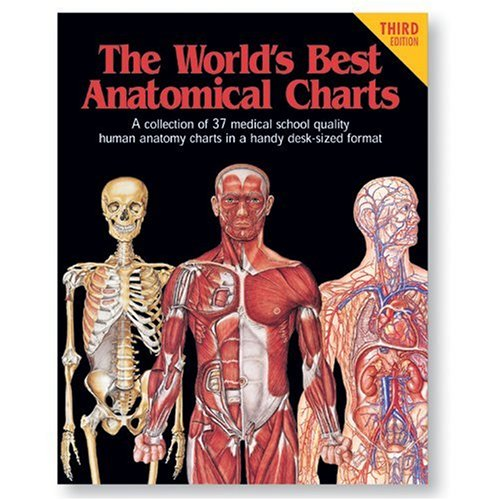 The World's Best Anatomical Charts (World's Best Anatomical Chart Series)