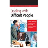 Dealing with Difficult Peopleby Roy Lilley