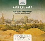 Vaet Vol. 1 Continuo Lacrimas Dufay Ensemble