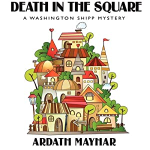 Death in the Square | [Ardath Mayhar]