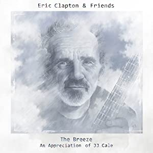 Eric Clapton & Friends - The Breeze (An Appreciation of JJ Cale) (2x180 Gram LP + MP3)