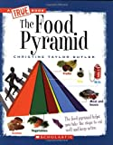 The Food Pyramid (New True Books: Health)