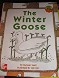 img - for The Winter Goose (leveled SCIENCE 3) book / textbook / text book