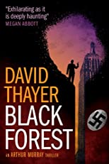 Black Forest (Arthur Murray Thrillers)