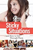 Sticky Situations...How to Get Through Them (Discovery Girls)