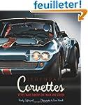 Legendary Corvettes: 'Vettes Made Fam...