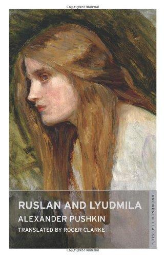 Ruslan and Lyudmila (Oneworld Classics)