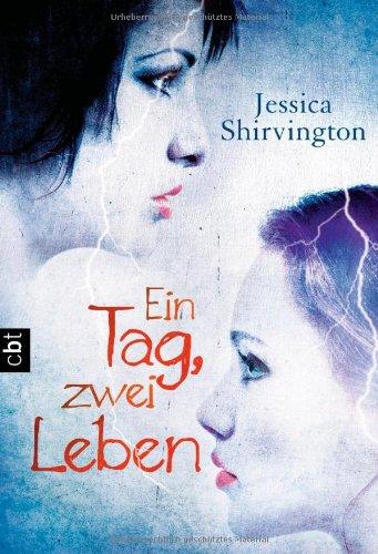 Ein Tag zwei, Leben von Jessica Shirvington