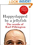 Happyslapped by a Jellyfish: The word...