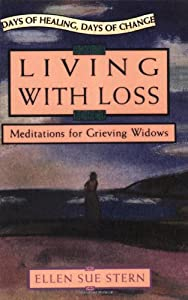 Living with Loss: Meditations for Grieving Widows by Itasca Books