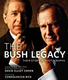 img - for The Bush Legacy: Their Story in Photographs book / textbook / text book