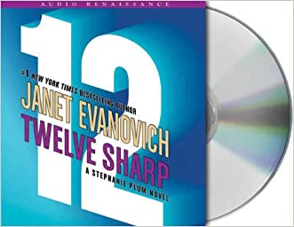 Twelve Sharp (Stephanie Plum) (Stephanie Plum Novels)
