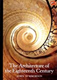 img - for The Architecture of the Eighteenth Century (World of Art) book / textbook / text book
