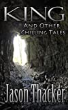 img - for King and Other Chilling Tales book / textbook / text book