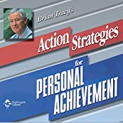Action Strategies for Personal Achievement | Brian Tracy