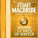 Twelve Days of Winter: Crime at Christmas - Gold Rings | Stuart MacBride
