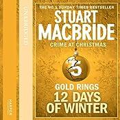 Twelve Days of Winter: Crime at Christmas - Gold Rings | Stuart MacBride