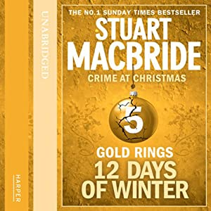 Twelve Days of Winter: Crime at Christmas - Gold Rings Audiobook