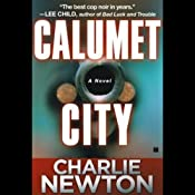 Calumet City | [Charlie Newton]