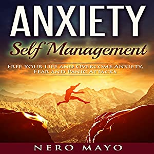 Anxiety: Self Management Audiobook