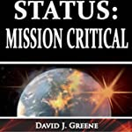 Status: Mission Critical | David J. Greene