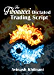 The Fibonacci Dictated Trading Script