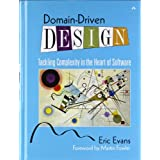 Domain-Driven Design: Tackling Complexity in the Heart of Softwarepar Eric Evans