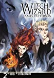 James Patterson Witch & Wizard: The Manga, Volume 2