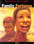 Family Fortunes (Dramascripts Worldwide)