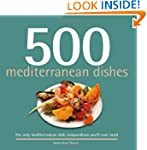 500 Mediterranean Dishes (500 Cooking...