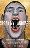 Speak My Language, and Other Stories: