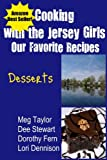 img - for Cooking with the Jersey Girls: Desserts book / textbook / text book