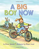A Big Boy Now (0060086734) by Spinelli, Eileen