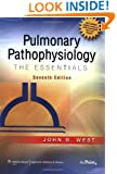 Pulmonary Pathophysiology: The Essentials