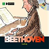 Ludwig van Beethoven (First Discovery. Music)
