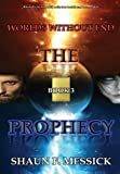 img - for Worlds Without End: The Prophecy (Book 3) book / textbook / text book