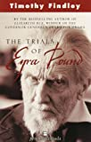 Trials Of Ezra Pound (0006392547) by Timothy Findley
