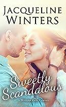Sweetly Scandalous (A Willow Creek Novel Book 1)