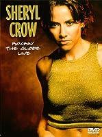 Sheryl Crow - Rockin' the globe - Live [Import anglais]