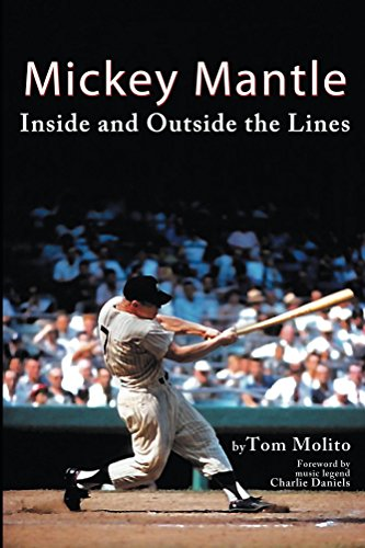 Mickey Mantle: Inside And Outside The Lines by Tom Molito ebook deal