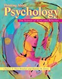 img - for Thinking About Psychology: The Science of Mind and Behavior book / textbook / text book