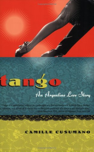 Tango: An Argentine Love Story, Camille Cusumano
