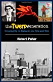 The Twerp Generation: Growing Up In Dallas in The 50s and 60s