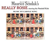 Maurice Sendak\'s Really Rosie