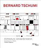 img - for Bernard Tschumi: Architecture: Concept & Notation book / textbook / text book