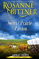 Sweet Prairie Passion (Savage Destiny Book 1) (English Edition)
