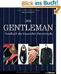 Der Gentleman: Handbuch der klassisch...